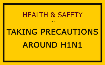 Taking precautions around H1N1